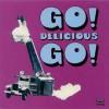 V.A / GO! DELICIOUS GO!