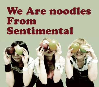 We Are noodles From Sentimental
